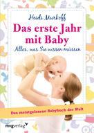 Heidi Murkoff: Das erste Jahr mit Baby ★★★★
