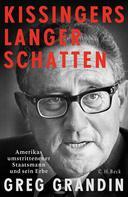 Greg Grandin: Kissingers langer Schatten ★★★★