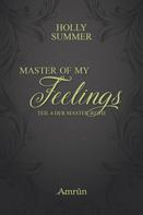 Holly Summer: Master of my Feelings (Master-Reihe Band 4) ★★★★