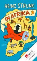 Heinz Strunk: Heinz Strunk in Afrika ★★★