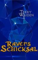 Terry Waiden: Ravens Schicksal ★★★★