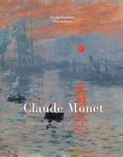Natalia Brodskaïa: Das ultimative Buch über Claude Monet