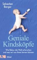 Sebastian Berger: Geniale Kindsköpfe ★★★