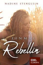 Einmal Rebellin