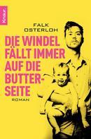 Falk Osterloh: Die Windel fällt immer auf die Butterseite ★★★★