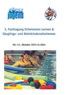 Deutsche Schwimmjugend: 1. Fachtagung Schwimmen lernen & Säuglings- und Kleinkinderschwimmen