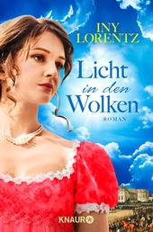 Licht in den Wolken - Roman