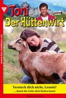 Friederike von Buchner: Toni der Hüttenwirt 203 – Heimatroman