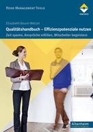 Elisabeth Baum-Wetzel: Qualitätshandbuch - Effizienzpotenziale nutzen