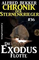 Alfred Bekker: Chronik der Sternenkrieger 36: Die Exodus-Flotte ★★★★