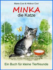 MINKA - die Katze - Ein Buch für junge Tierfreunde