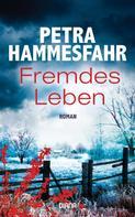 Petra Hammesfahr: Fremdes Leben ★★★★