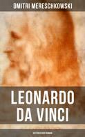 Dmitri Mereschkowski: Leonardo da Vinci (Historischer Roman) ★★