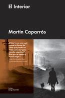 Martín Caparrós: El Interior