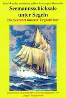 Jürgen Ruszkowsi (Hrsg.): Seemannsschicksale unter Segeln ★★★★