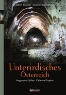 Robert Bouchal: Unterirdisches Österreich ★★★★★