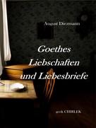 August Diezmann: Goethes Liebschaften und Liebesbriefe.