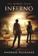 Andreas Suchanek: Ein MORDs-Team - Band 24: Inferno (Finale des 2. Falls) ★★★★★