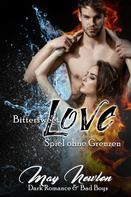 May Newton: Bittersweet Love - Spiel ohne Grenzen ★★★★