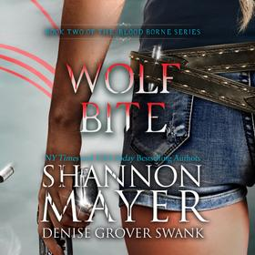 Wolf Bite - The Blood Borne Series, Book 2 (Unabridged)