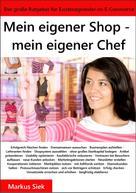 Markus Siek: Mein eigener Shop - mein eigener Chef ★★★