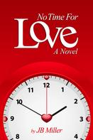 J.B. Miller: No Time For Love ★★