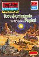 H.G. Ewers: Perry Rhodan 1383: Todeskommando Paghal ★★★★★