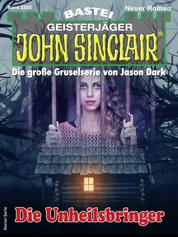 John Sinclair 2223 - Horror-Serie - Die Unheilsbringer