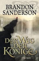 Der Weg der Könige - Roman