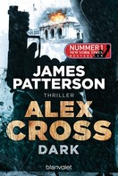 James Patterson: Dark - Alex Cross 18 ★★★★