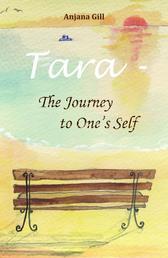Tara - The Journey To One's Self - Secrets Of Life