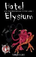 Tanya Huff: Hotel Elysium ★★★★