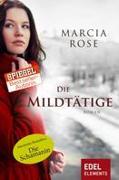 Marcia Rose: Die Mildtätige ★★★