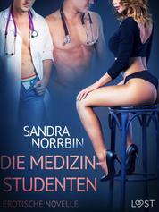 Die Medizinstudenten: Erotische Novelle