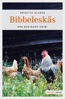 Brigitte Glaser: Bibbeleskäs ★★★★