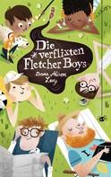 Dana Alison Levy: Die verflixten Fletcher Boys ★★★★★