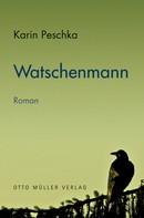 Karin Peschka: Watschenmann