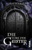 Mara Volkers: Die Tore der Geister ★★