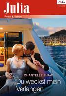 Chantelle Shaw: Du weckst mein Verlangen! ★★★★