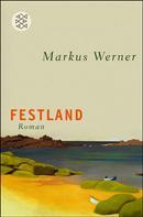 Markus Werner: Festland ★★★★