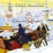 Weihnachten in Russland (ungekürzt)