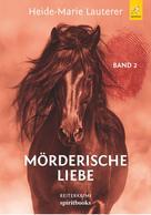 Heide-Marie Lauterer: Mörderische Liebe ★★★★★