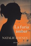 Natalie Haynes: La furia ámbar