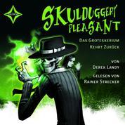 Skulduggery Pleasant, Folge 2: Das Groteskerium kehrt zurück