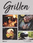 Sarah Schocke: Grillen für Foodies & Friends ★★★