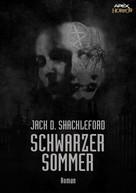 Jack D. Shackleford: SCHWARZER SOMMER ★★★