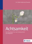 Ulrike Anderssen-Reuster: Achtsamkeit ★★★★★