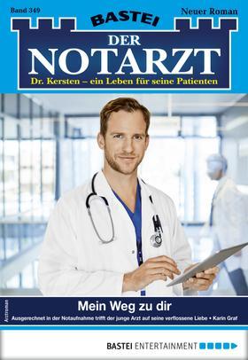 Der Notarzt 349 - Arztroman