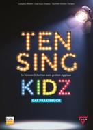 Claudia Meyer: TEN SING KIDZ