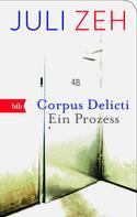 Juli Zeh: Corpus Delicti ★★★★